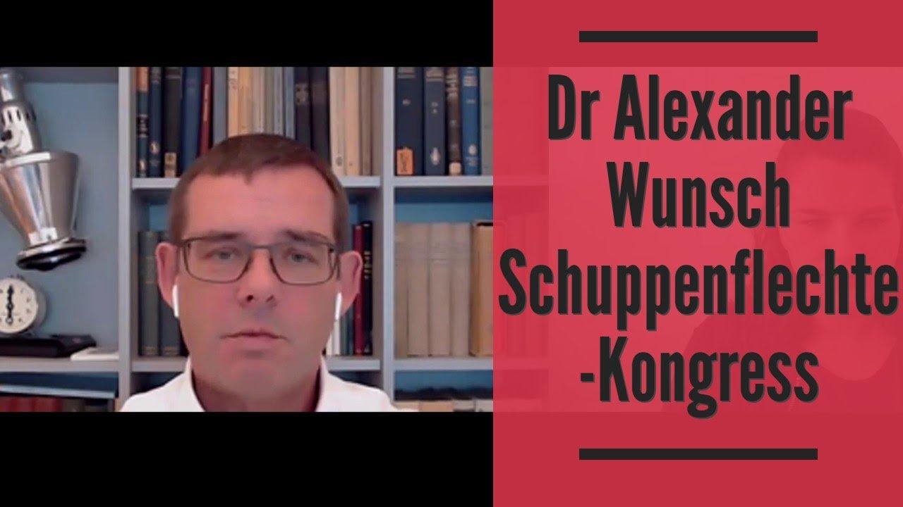 Dr Alexander Wunsch Interview Schuppenflechte Kongress