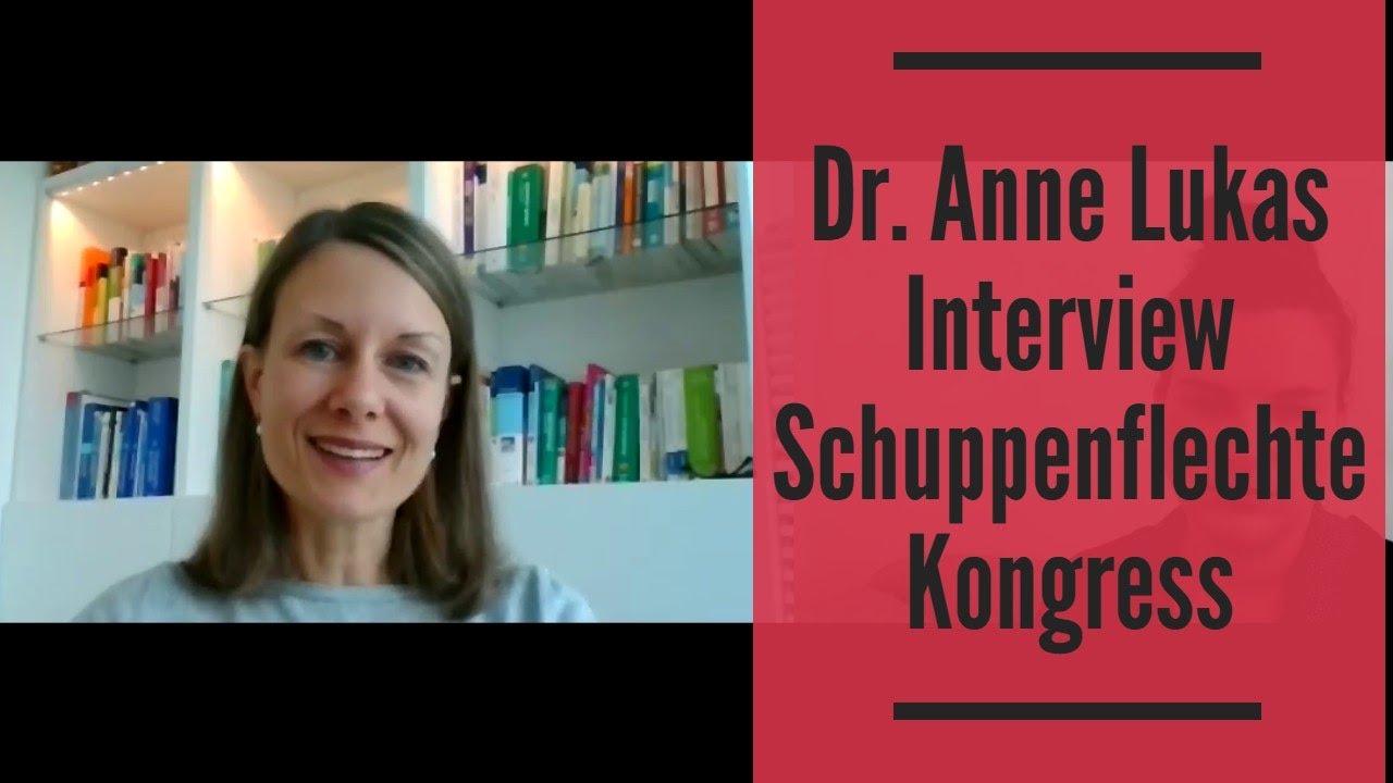 Dr Anne Lukas Interview Schuppenflechte Kongress