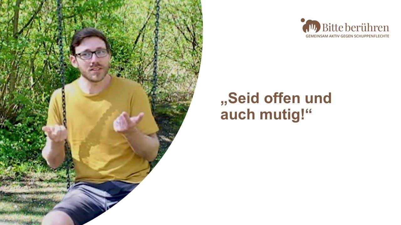 Florian empfiehlt: Offener Umgang mit Schuppenflechte
