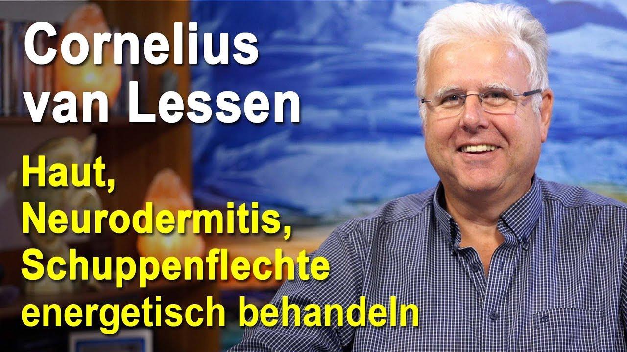 Haut, Neurodermitis, Schuppenflechte energetisch behandeln | Cornelius van Lessen