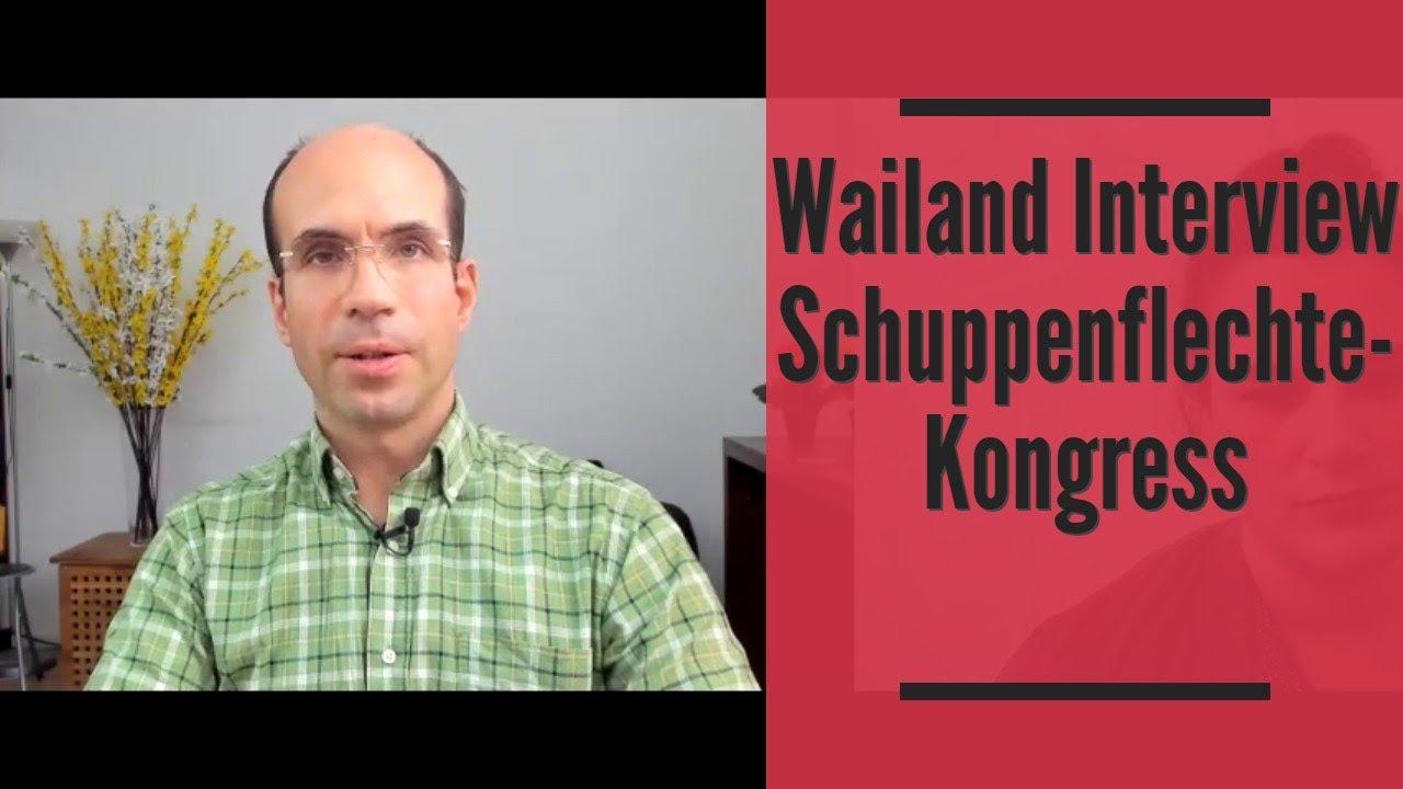 Wailand Interview Schuppenflechte Kongress