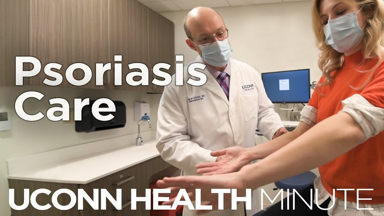 UConn Health Minute: Psoriasis Care