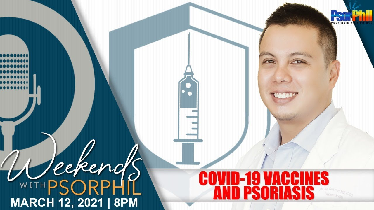 COVID1-19 VACCINES AND PSORIASIS   Episode 28   Weekends With PsorPhil